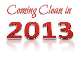 Coming Clean in 2013