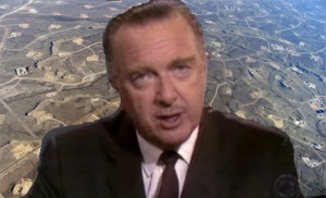 Walter Cronkite in the Shale
